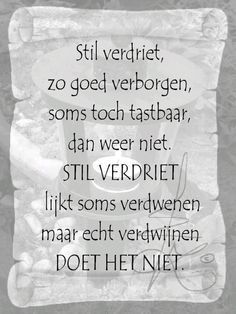 New quotes sad loss grief Ideas Dutch Quotes, New Quotes, Words Quotes, Love Quotes, Inspirational Quotes, Sayings, Einstein, Dutch Words, Verse