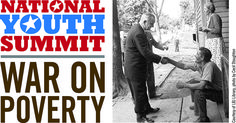 Join us on Tuesday, April 28, 2015, from 1-2 p.m. EDT, as we host the National Youth Summit: The War on Poverty, a live webcast discussing the history and current state of the War on Poverty and its related initiatives. Perfect for high school students.