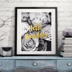 """""""Hello Beautiful"""" faux gold foil print for the wall. Perfect for the southern girly girl. This wall art will make a great addition to any room in your home or office. This black and white design will"""
