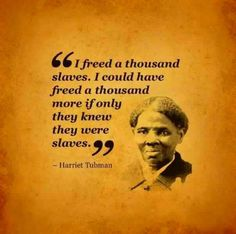 Harriet Tubman  #StrongWomen #HarrietTubman #Quotes
