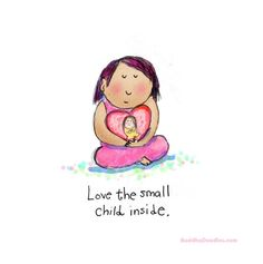 Buddha Doodles - Love the small child inside