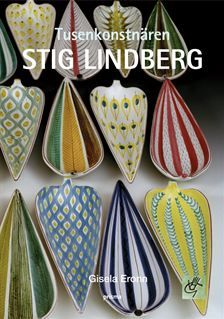 Tusenkonstnaren Stig Lindberg by Gisela Eronn Ceramic Spoons, Ceramic Mugs, Ceramic Pottery, Ceramic Art, Scandinavian Interior, Scandinavian Style, Stig Lindberg, Pottery Pots, Scandinavia Design
