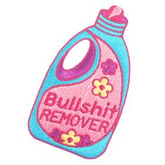 Buy Bullshit Remover Repellent Embroidered Iron-On Patch with a discount. Shop for Aesthetic Clothing & Accessories, eGirl Outfits, Soft Girl Apparel, Grunge & Vintage clothes, Artsy / Art Hoe Stuff Cute Patches, Diy Patches, Pin And Patches, Iron On Patches, Embroidery Patches, Embroidery Needles, Patched Jeans, Cute Pins, Stickers