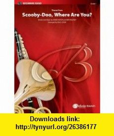 Theme from Scooby-doo, Where Are You? (Pop Beginning Band) (9780757931970) David Mook, Ben Raleigh, Paul Cook , ISBN-10: 0757931979  , ISBN-13: 978-0757931970 ,  , tutorials , pdf , ebook , torrent , downloads , rapidshare , filesonic , hotfile , megaupload , fileserve