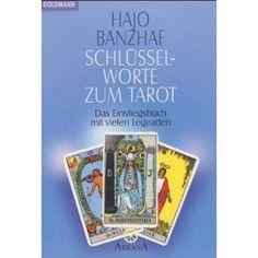 """""""Schlüsselworte zum #Tarot"""" von Hajo Banzhaf. Für mich eines der besten Einstiegsbücher für Beginner."""