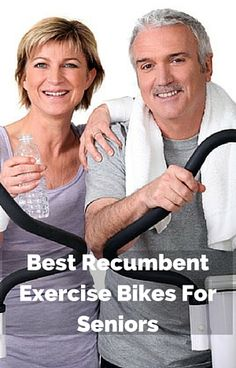 The Top 3 Best Recumbent Exercise Bikes For Seniors - Under $200, Under $500 and Under $1000. #fitnessgoals #health