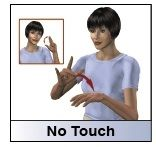 HearMyHands!: sign: NO TOUCH, why? Because Little Fingers won't keep her fingers away!