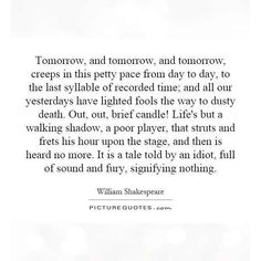 A #famousquotes by edinburghgrant63 #qotd #shakespeare #macbeth #tomorrow #famousquotes http://ift.tt/1OYBfeF
