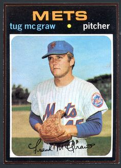 Explore the best Tug McGraw quotes here at OpenQuotes. Quotations, aphorisms and citations by Tug McGraw New York Mets Baseball, Pittsburgh Pirates Baseball, Baseball Star, Baseball Players, Ny Mets, Baseball Cards For Sale, Football Cards, Lets Go Mets