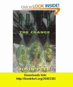 The Outer Limits Change (9780812575699) John Peel , ISBN-10: 0812575695  , ISBN-13: 978-0812575699 ,  , tutorials , pdf , ebook , torrent , downloads , rapidshare , filesonic , hotfile , megaupload , fileserve