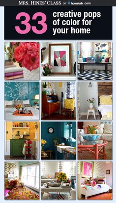 33 creative pops of color for your home ~ perfect for the winter blues or to get ready for spring!