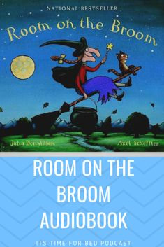 Classic Bedtime stories to help busy little ones relax and get ready for bed. Using calm meditation music to help them drift off peacefully to sleep. Good night…sweet dreams. #roomonthebrpp, #juliadonaldson #audiobook #podcasts #audiobooksforkids #podcastsforkids