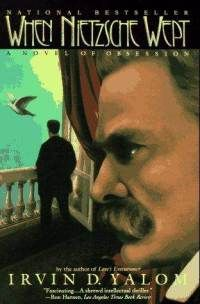 """When Nietzsche Wept"" by Irvin D. Yalom"