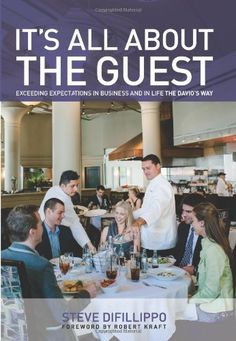 It's All About the Guest: Exceeding Expectations In Busin...