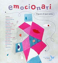 Emocionari Digues Que Sents: Amazon.es: Rafael R. Valcarcel, Cristina Nuñez Pereira: Libros