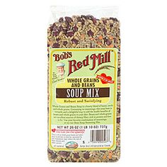 Bob's Red Mill® Whole Grains & Beans Soup Mix $3.50 - Pantry Refill / again - Soup of the Day