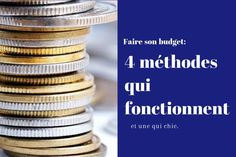Faire son budget 4 méthodes qui fonctionnent