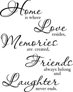 Looking for for ideas for love quotes?Browse around this website for cool love quotes ideas. These amazing quotations will brighten up your day. Home Quotes And Sayings, Wall Quotes, Quotes To Live By, Welcome Home Quotes, Live Laugh Love Quotes, Happy Quotes, Welcome Quotes For Guests, Faith Hope Love Quotes, Quotes Quotes