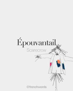 "French Words ⭐️⭐️ on Twitter: ""Épouvantail (masculine word) • Scarecrow • /e.pu.vɑ̃.taj/ • Drawing: Merrit Koek… """