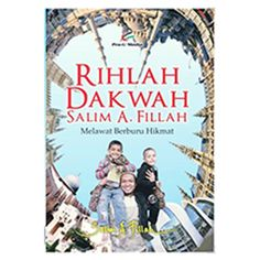 Rihlah Dakwah Salim A. Fillah