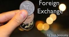 Explore the Business Benefits of the Foreign Exchange (Forex) Market! | Best Forex Trading Info