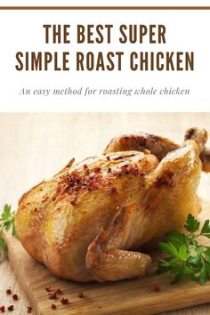 This is a great, easy chicken recipe. #roastchickenrecipes #roastchickenwhole #dinnerrecipes #easydinnerrecipes Easy Roast Chicken, Moist Chicken, Roast Chicken Recipes, Chicken Feed, Chicken Flavors, Best Whole Roasted Chicken Recipe, Easiest Chicken Recipe Ever, Oven Roasted Chicken, Baked Chicken