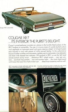 1970 Mercury Cougar Convertible... My parents owned one when we were kids. Gosh, I loved that car!