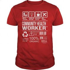 Awesome Tee For Community Health Worker #fashion #T-Shirts. SIMILAR ITEMS => https://www.sunfrog.com/LifeStyle/Awesome-Tee-For-Community-Health-Worker-103618276-Red-Guys.html?60505