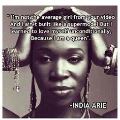 Video - India Arie 1 of my fav songs by Positive Quotes For Life Happiness, Life Quotes Love, Woman Quotes, Quotes To Live By, Positive Sayings, Wise Sayings, Random Quotes, Misty Copeland, Black Girls Rock