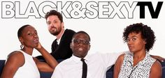 Black & Sexy TV A year after the release of his 2008 film, A Good Day to be Black and Sexy, Dennis Dortch founded Black and Sexy TV alongside Numa Perrier, Brian Ali Harding, and Jeanine Daniel…
