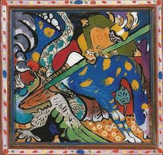 "Wassily Kandinsky - ""Saint George vs Dragon"", 1911"