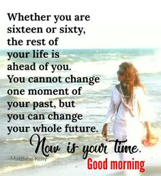 This Message goes out to all those woman ageing gracefully to life with all its fullest. Morning Greetings Quotes, Good Morning Messages, Good Morning Good Night, Good Morning Wishes, Good Morning Images, Morning Kisses, Morning Pictures, Good Day Quotes, Good Morning Inspirational Quotes