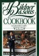 J. Bildner & Sons Cookbook: Casual Feasts, Food on the Run, and Special Celebrations: Jim Bildner: 9781558320642: Amazon.com: Books