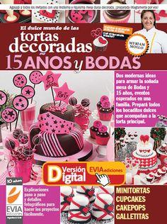 Tortas Decoradas 15 años y Bodas compra esta edicion en www.eviadigital.com y descargala ya en tu computadora