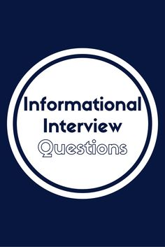 informational interview questions and successful strategies five