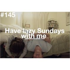 Have lazy Sundays with me.