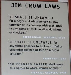Example of Jim Crow Laws.