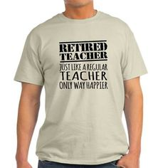 A really cool Happy Retired Teacher T-shirt shirt. Purchase it here http://www.albanyretro.com/happy-retired-teacher-t-shirt-12/ Tags:  #Happy #Retired #teacher
