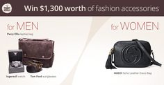 Enter for a chance to win $1,300 worth of fashion accessories for men and women!