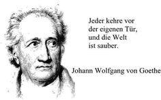Johann Wolfgang von Goethe - Jeder Kehre Vor Seiner Haustür