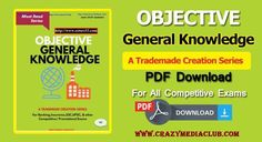 We are sharing objective general knowledge PDF download,objective general knowledge book for upcoming competitive exams as Banking, Insurance, SSC, UPSC