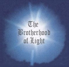 The White Brotherhood Theosophical Society | Overview of the Brotherhood of Light (White Brotherhood) - A Society ...