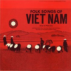 Smithsonian Folkways - Folk Songs of Vietnam - Pham Duy Cd Cover, Album Covers, Cover Art, Traditional Folk Songs, Big Sea, Album Cover Design, Project Based Learning, Red Design, Gadget Gifts