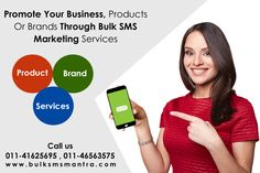 Promote Your Business, Products Or Brands Through Bulk SMS Marketing Services # Featured with Sender ID # Experienced & Reasonable # Instant Delivery # 100% Delivery  # Call  +91-9911344466 , 9911882220 # http://www.bulksmsmantra.com/