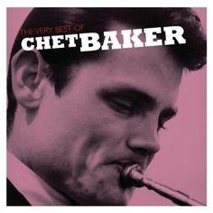 Chet Baker - The Very Best Of Chet Baker