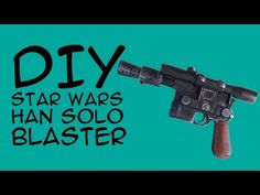 This Han Solo Blaster makes the perfect gift for your favorite scoundrel - Crafty McFangirl