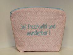 """Kosmetiktäschchen """"sei frech,wild und wunderbar! """" von byGretchen auf DaWanda.com"""