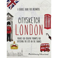 Citysketch London - A Doodle Book For Dreamers by Various | New In - Non Fiction Books at The Works