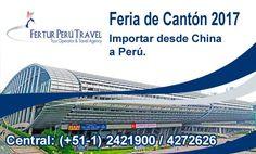 #Importaciones de #China a Perú visitando la Feria #Cantón 2017. Pide informes visitando esta página de Fertur Perú Travel.