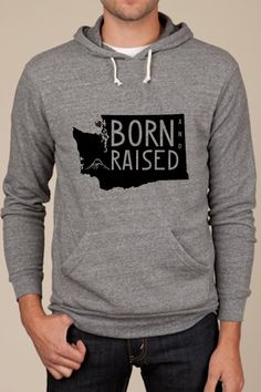 Born and Raised Hoodie by BornAndRaisedApparel need to get this for Brandon but with Alaska